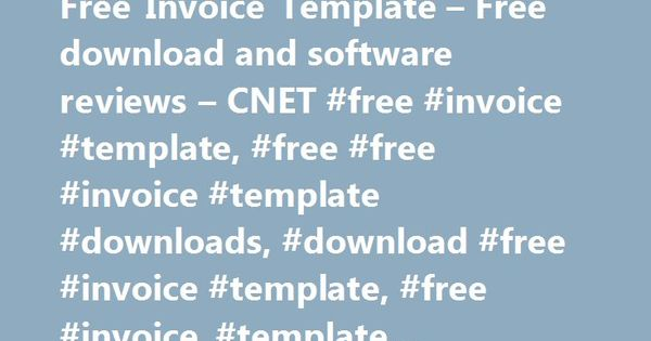 Free Invoice Template u2013 Free download and software reviews u2013 CNET - freeinvoice template