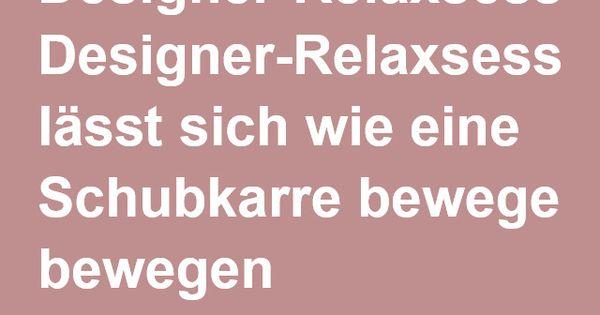 Designer Relaxsessel Lasst Sich Wie Eine Schubkarre Bewegen Sofa ...