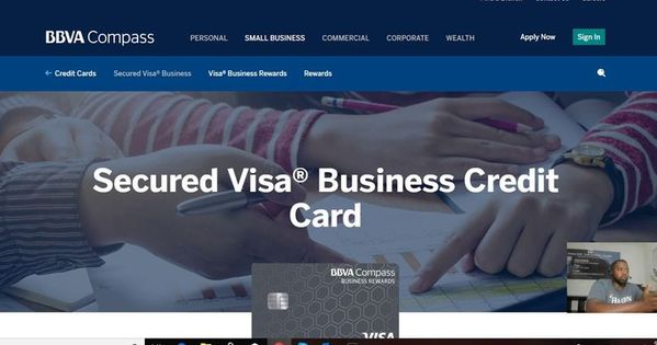 How To Get A Secured Business Credit Card Bbva Compass Business Credit Card B Business Credit Cards Credit Card Small Business Credit Cards