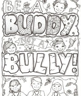 25+ Be a buddy not a bully coloring page free download