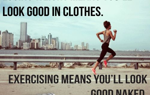 fit quote: losing weight means you'll look good in clothes. exercising means