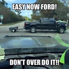Easy Now With Images Ford Humor Ford Jokes Truck Memes