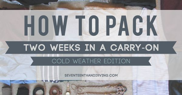 How to pack two weeks worth of clothes into a carry-on (winter