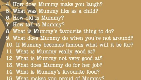 21 Questions to ask your kids, mother's day ideas