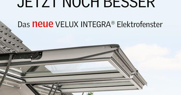 120 Mit Velux Active Sparen Das Neue Velux Integra C Elektrofenster In 2020 Haus Sanieren Dachbodenausbau Dachausbau