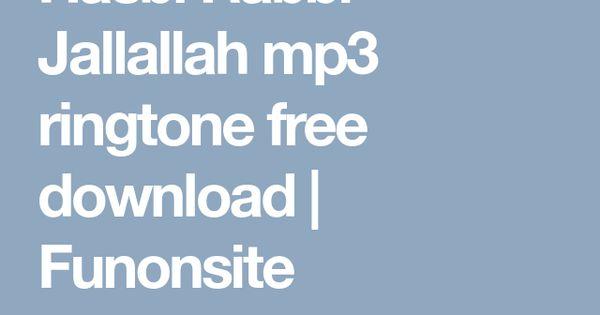 Hasbi Rabbi Jallallah Mp3 Ringtone Free Download Funonsite