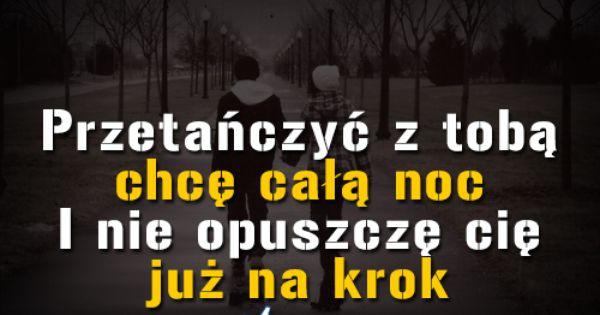 Przetanczyc Z Toba Chce Cala Noc Toba Quotes Tech Company Logos