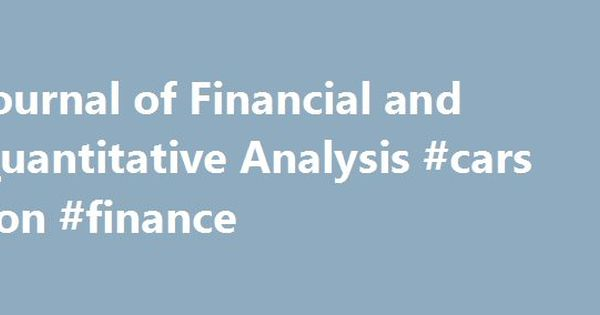 Journal Of Financial And Quantitative Analysis Cars On Finance
