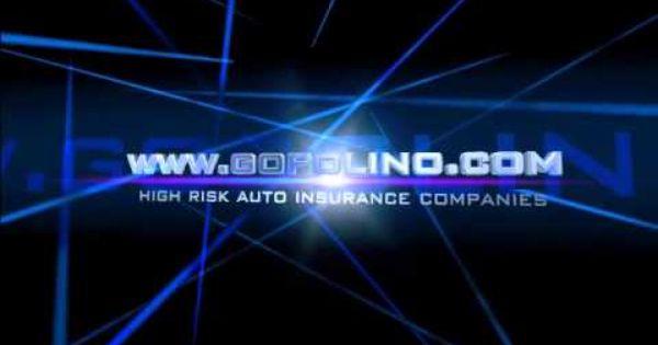 High Risk Auto Insurance Companies Www Gopolino Com High Risk