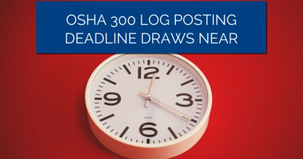 Osha  Log Posting Deadline Draws Near  Peo Specific