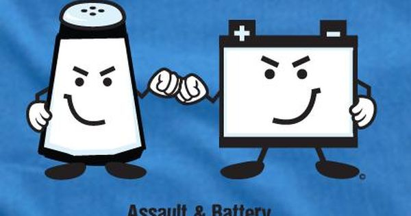Assault And Battery Join Forces To Wreak Havoc Law School Humor Law School Memes Paralegal Humor