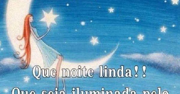 24 Best Images About Boa Noite On Pinterest: Que Noite Linda! - Mensagens De Boa Noite