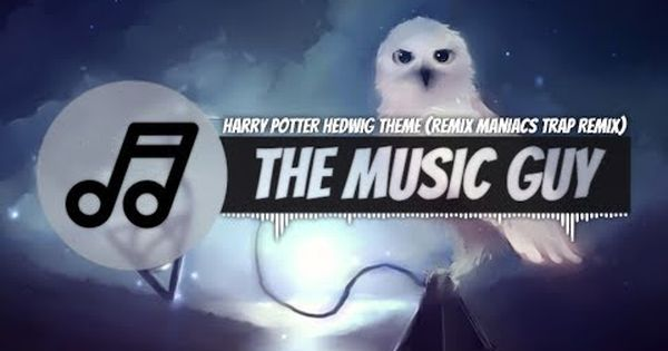 Harry Potter Hedwig Theme Remix Maniacs Trap Remix Harry Potter Hedwig Hedwig Remix