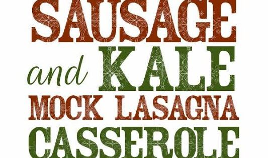 Low-Carb Sausage and Kale Mock Lasagna Casserole | Low ...
