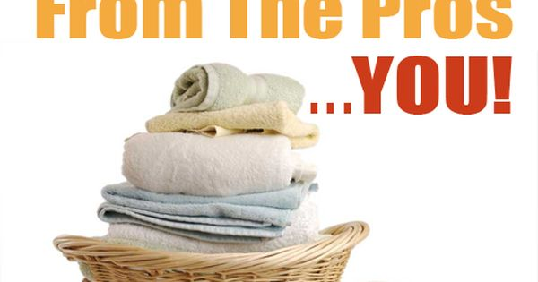 Laundry Tips From The Pros….YOU!