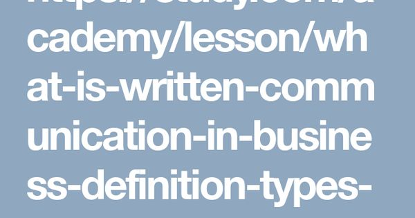 Https Study Com Academy Lesson What Is Written Communication In
