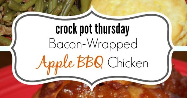 ... Pot Bacon Wrapped Apple BBQ Chicken | Bacon, Twists and Bbq chicken