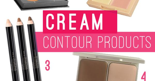 Best cream contour products to highlight and contour on any budget! If
