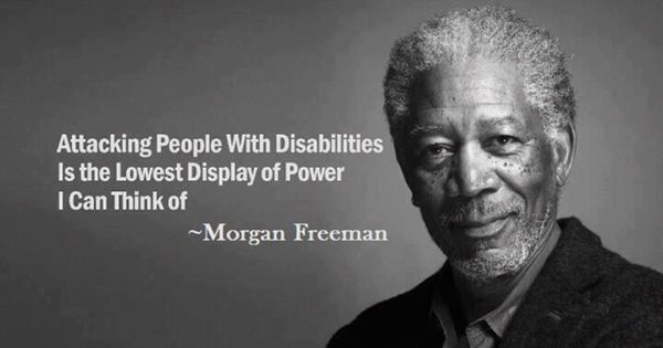"""Attacking People With Disabilities"" Quote By Morgan"