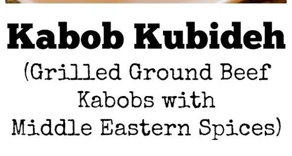 Kabob Kubideh or Grilled Ground Beef on Skewers with ...
