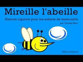 Mireille L Abeille Histoire Pour Enfants De Maternelle Youtube Histoire Enfant Phonetique Pour Maternelle Abeille