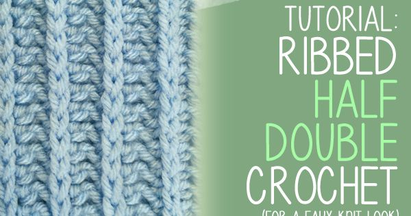 Ribbed Half Double Crochet Stitch - Tutorial 4U // hf http://www ...