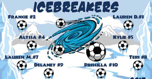 Icebreakers Digitally Printed Vinyl Soccer Sports Team Banner Made In The Usa And Shipped Fast By Banners Us Sports Team Banners Soccer Banner Digital Banners