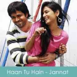 Download Haan Tu Hain Song From Jannat Movie Music Directed By Pritam And Sung By Kk Hindi New Songs Jannat 128kbps And 320kbps I Mp3 Song Songs Movie Songs