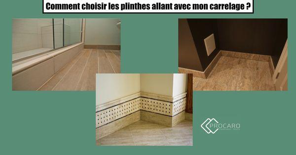 choisir-plinthe-carrelage Carrelages divers - Tegels Pinterest - Plinthe Salle De Bain