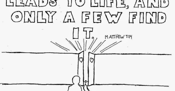 Matthew 7 14 The Narrow Gate Free Coloring Page Bible Lessons