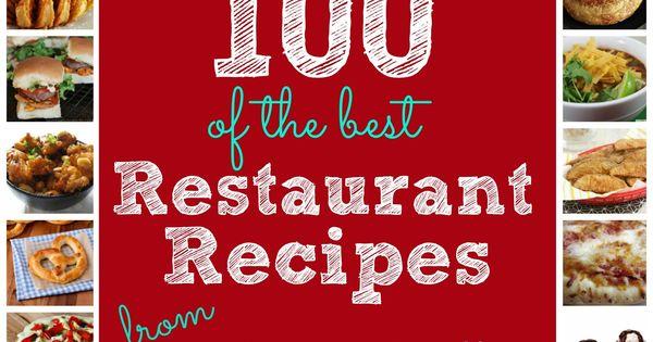100 of the Best Copycat Restaurant Recipes! SixSistersStuff