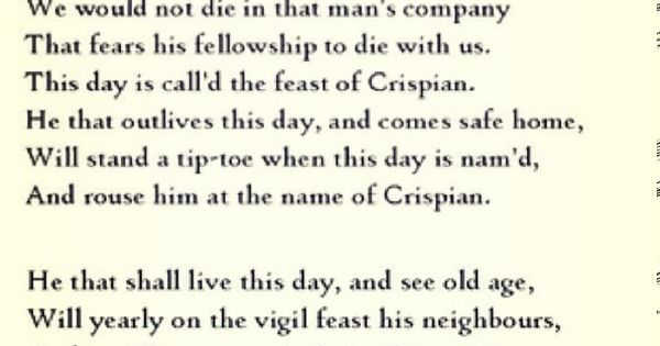 st crispin s day speech In shakespeare's henry v, there are specifically two speeches that are most well  known even to this day, the speech before harfleur and his st crispin's day.