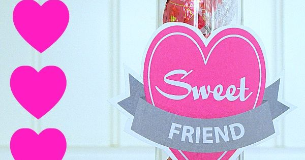 Sweet Friend, Sweet Teacher Valentine Printables