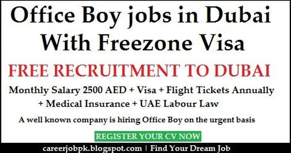 Office Boy Jobs In Dubai With Free Visa Monthly Salary 2500 Aed