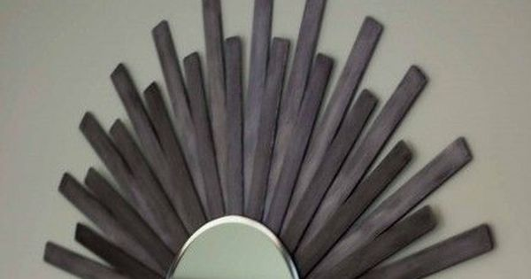 DIY Sunburst Wall Mirror Of Paint Sticks. Quick, cheap, and easy! You