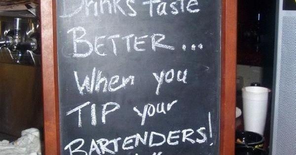 Pin By Ashley Dudash On Bartending Funny Tip Jars Bartender Quotes Bartender Humor