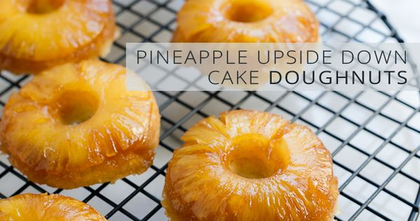Pineapple Upside Down Cake Doughnuts (baked!)