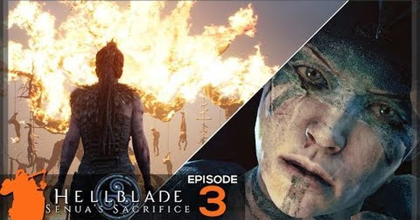 New Video Is Up Hellblade Senua S Sacrifice Let S Play E3 Full Walkthrough Gameplay Lets Play Sacrifice Let It Be
