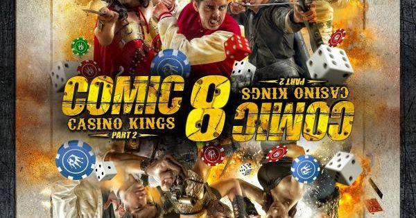 Comic 8 Casino Kings Part 2 Must Watch List Film Komik Bioskop Film Komedi
