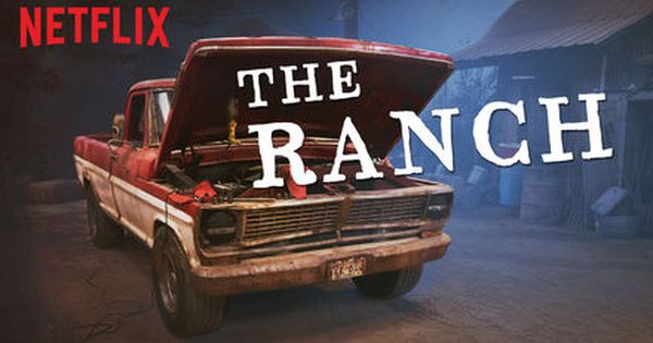 Check Out The Ranch On Netflix The Ranch Tv Show The Ranch Netflix Netflix