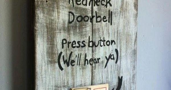 Redneck Wall Decor : Redneck doorbell press button we ll hear ya wooden wall