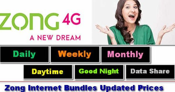 Speacial Zong 3g 4g Internet Packages Daily Weekly And Monthly Plan With Images Internet Packages 4g Internet Internet
