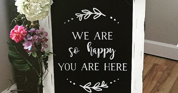 We Are So Happy You Are Here Wedding Chalkboard Easel ...