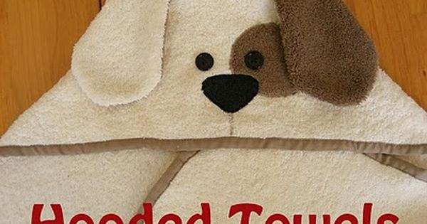 Hooded Towels tutorial (Baby Size) by Everyday Art