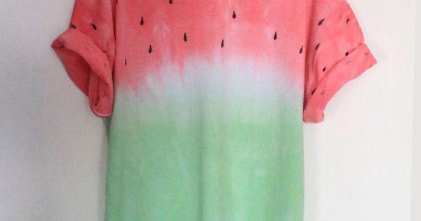 DIY Inspo: watermelon fruit tie dye dip dye t-shirt. I don't know