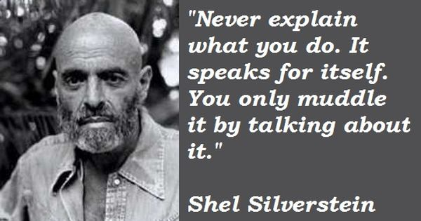 Shel Silverstein Quotes About Education: Shel Silverstein Quotes - Google Search