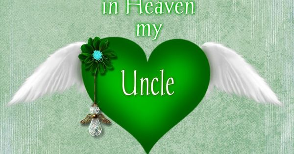 To My Uncle In Heaven