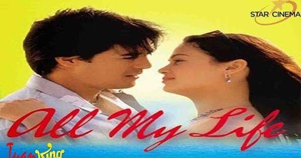 All My Liffe Tagalog Movies Hot 2016 Pinoy Movies Hot 2015 Comedy Romance Pinoy Movies Life Full Movies Online Free