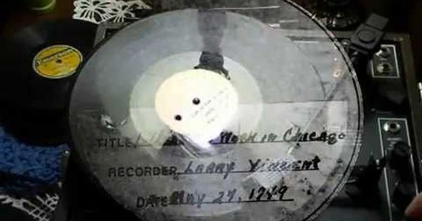 I Used To Work In Chicago In A Department Store As Recorded By Larry Vincent Acetate Test Pressing I Was Going T Test Pressing Kinds Of Music Chicago