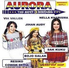 Download Lagu Om Aurora Full Album The Best 3 Bintang Mp3